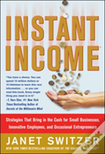 Instant Income: Strategies That Bring In The Cash