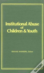 Institutional Abuse Of Children And Youth