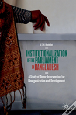 Wook.pt - Institutionalization Of The Parliament In Bangladesh