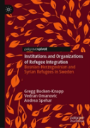 Institutions And Organizations Of Refugee Integration