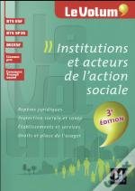 Institutions Et Acteurs De L'Action Sociale (3e Edition)
