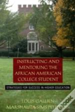 Instructing And Mentoring The African American College Student