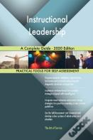 Instructional Leadership A Complete Guide - 2020 Edition