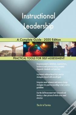 Wook.pt - Instructional Leadership A Complete Guide - 2020 Edition