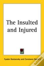 Insulted And Injured