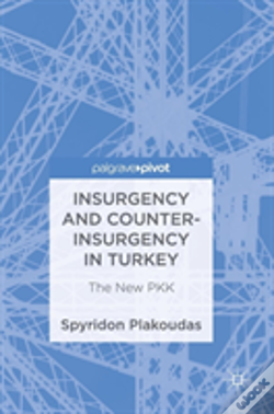 Wook.pt - Insurgency And Counter-Insurgency In Turkey
