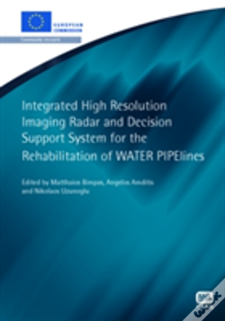 Wook.pt - Integrated High Resolution Imaging Radar And Decision Support System For The Rehabilitation Of Water Pipelines