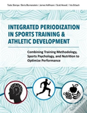 Integrated Periodization In Sports Training & Athletic Development