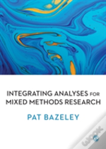 Integrating Analyses For Mixed Methods Research