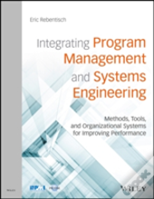 Integrating Program Management With Systems Engineering