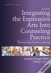 Integrating The Expressive Arts Into Counseling Practice
