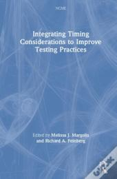 Integrating Timing Considerations To Improve Testing Practices