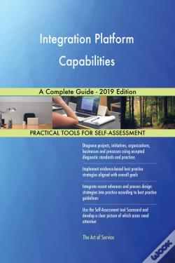 Wook.pt - Integration Platform Capabilities A Complete Guide - 2019 Edition