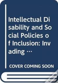 «Intellectual Disability And Social Policies Of Inclusion»: FB2 iBook EPUB 978-9811370557