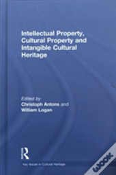 Intellectual Property, Cultural Property And Intangible Cultural Heritage