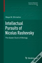 Intellectual Pursuits Of Nicolas Rashevsky