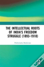 Intellectual Roots Of India S Freed