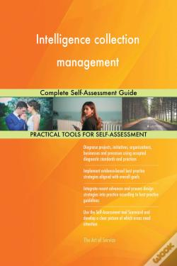 Wook.pt - Intelligence Collection Management Complete Self-Assessment Guide