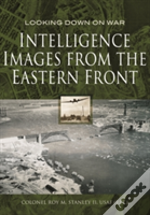 Intelligence Images From The Eastern Fro
