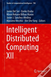 Intelligent Distributed Computing Xii