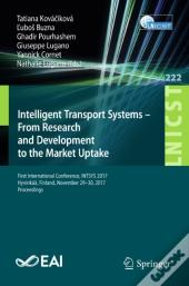 Intelligent Transport Systems - From Research And Development To The Market Uptake