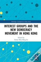 Interest Groups And New Democracy Movement In Hong Kong