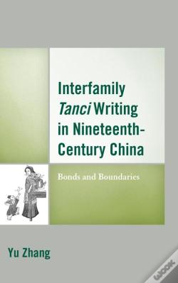 Wook.pt - Interfamily Tanci Writing In Nineteenth-Century China