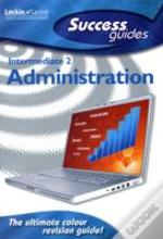Intermediate 2 Administration Success Guide