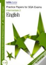 Intermediate 2 English Practice Papers For Sqa Exams