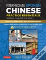 Intermediate Spoken Chinese Practice Essentials