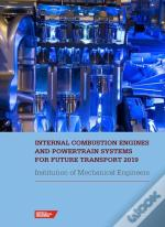 Internal Combustion Engines And Powertrain Systems For Future Transport 2019