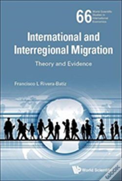 Wook.pt - International And Interregional Migration: Theory And Evidence