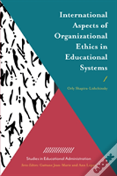 International Aspects Of Organizational Ethics In Educational Systems