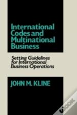 International Codes And Multinational Business