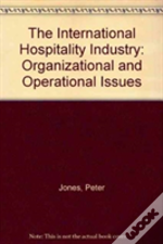 International Hospitality Industry Organizational And Operational Issues