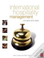 INTERNATIONAL HOSPITALITY MANAGEMENT
