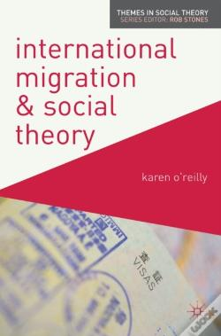 Wook.pt - International Migration And Social Theory