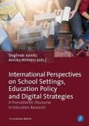 International Perspectives On School Settings, Education Policy And Digital Strategies