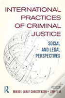 International Practices Of Criminal Law