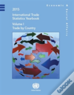 International Trade Statistics Yearbook 2015