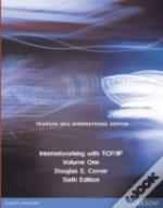 Internetworking With Tcp/Ip Volume One: Pearson New International Edition