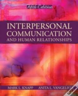 Wook.pt - Interpersonal Communication And Human Relationships