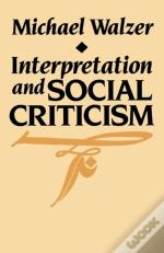 Interpretation And Social Criticism