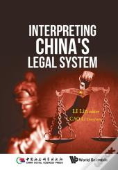 Interpreting China'S Legal System