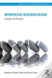 Interpretive Approaches To Research Design