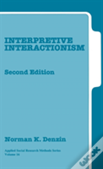 Interpretive Interactionism