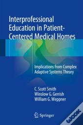 Interprofessional Education In Patient-Centered Medical Homes