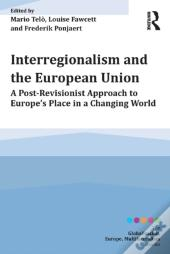 Interregionalism And The European Union