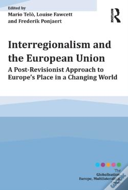 Wook.pt - Interregionalism And The European Union
