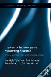 Interventionist Management Accounting Research
